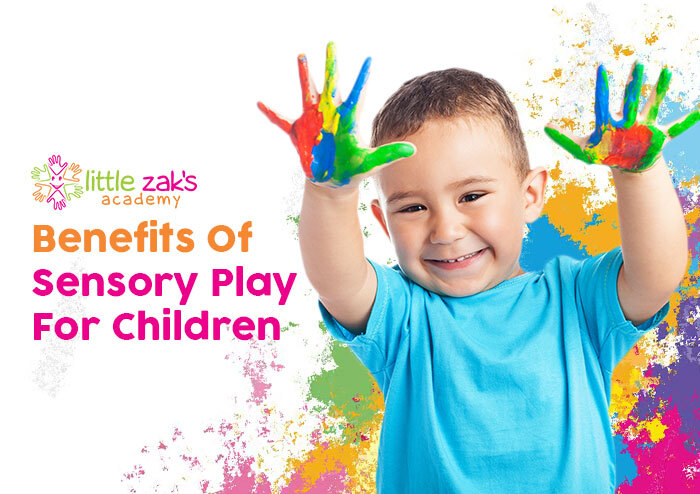 Benefits Of Sensory Play For Children